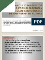 IMPORTANCIA Y BENEFICIOS DE LA FORMALIZACION Y DESARROLLO