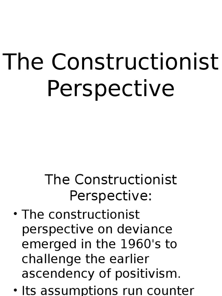 the constructionist perspective of deviance deviance sociology
