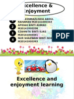 Excellence and Enjoyment Learning