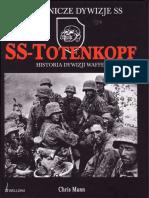 Mann Chris, SS-Totenkopf Historia Dywizji Waffen SS