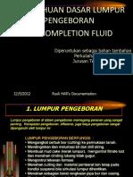 PEMBORAN 14 (PENGETAHUAN DASAR LUMPUR PENGEBORAN DAN COMPLETION FLUID_Rusli HAR).pdf