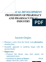 Historical Development Profession of Pharmacy and Pharmacutical Industry