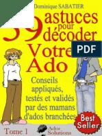 59 astuces pour decoder votre ado 1- Marie-Dominique Sabatier.pdf
