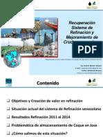 Recuperación del Sistema de Refinación y Mejoramiento de crudo en Venezuela - Foro Petrolero PLC - Antonio Mendez - Noviembre 2015