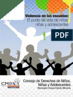 Violencia en Las Escuelas, El Punto de Vista de Niños, Niñas y Adolescentes