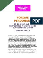 38-EL AMOR QUE LE PROFESAMOS A LOS DEMAS ES EL VERDADERO AMOR?