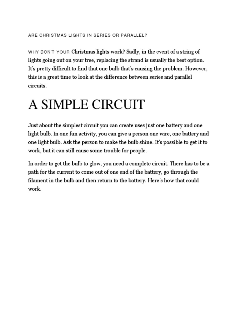 Are Christmas Lights In Series Or Parallel And Light Bulb Battery Circuit Circuits Incandescent
