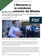 12-27-2015 Rosselló Nevares y Pesquera Celebran Planteamiento de Bhatia