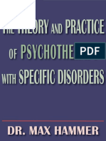 Theory and Practice of Psychotherapy With Specific Disorders