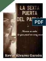 La Sexta Puerta Del Pasillo.