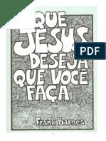O Que Jesus Deseja que você faça