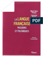 La langue Francaise. Passions et polémiques