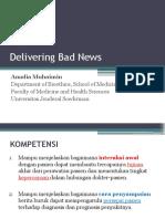 Delivering Bad News