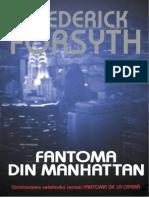 Frederick Forsyth - Fantoma Din Manhattan