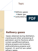 Refinery Gases, Water Gas, Carbureted Gas