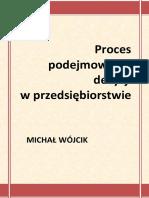 Proces Podejmowania Decyzji - Michał Wójcik