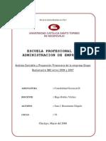 Análisis Contable y Proyección Financiera de la empresa Grupo Bustamante periodo 2006-2007 (Word)