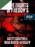 Scott Cawthon e Kira Breed-Wrisley - Five Nights at Freddy's the Silver Eyes