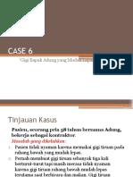 1. CASE 6 haha