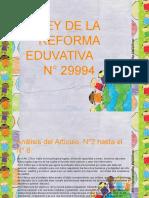 Ley de La Reforma Eduvativa Ndeg 29994