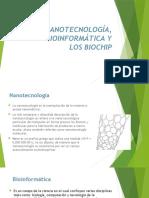La Nanotecnología Bioinformática y Los Biochip