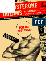 John Hoberman-Testosterone Dreams, Rejuvenation, Aphrodisia, Doping.pdf
