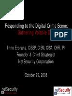 NetSecurity RespondingToTheDigitalCrimeScene GatheringVolatileData TechnoForensics 102908