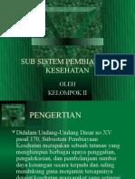 Sub Sistem Pembiayaan.ppt