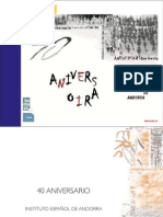 Institut Espanyol d'Andorra 40 anys