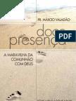 Doce Presenca - Marcio Valadao