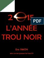 2015 Année Trous Noirs