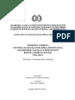 Pedeset Goidna Centra Za Balkanološka Ispitivanja Akademije Nauka i Umjetnosti Bosne i Hercegovine 1963-2013. - (Prir.) Melisa Forić - Minela Đelmo