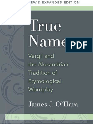 True Names: Vergil and the Alexandrian Tradition of