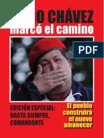 Hugo Chávez marcó el camino