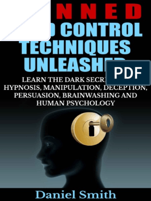 Banned Mind Control Techniques Unleashed Daniel SMith (1
