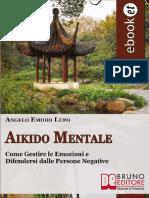 (eBook) Aikido Mentale Ovvero Come Gestire Le Emozioni e Difendersi Dalle Persone (Psicologia, PNL)