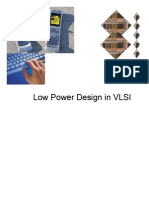 Low Power Design in VLSI