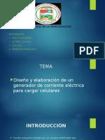 Proyecto Generador de Corriente Para Telefonos Celulares