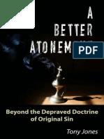 A Better Atonement_ Beyond the - Tony Jones