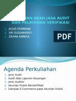 Kebutuhan Akan Jasa Audit Dan Pelayanan Verifikasi