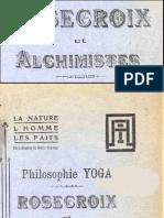 Rose-Croix Et Alchimistes