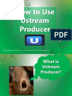 Ligaya_Malay_How to Use Ustream Producer