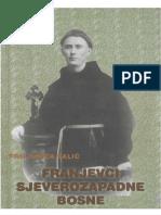 Franjevci Sjeverozapadne Bosne - Fra Jurica Šalić