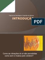 1. Introdução à Psicologia e Cognição Da Música