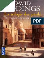 Eddings,David & Leigh - La Trilogie Des Perils 1