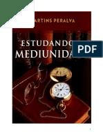 Peralva Martins Estudando a Mediumnidade Jys