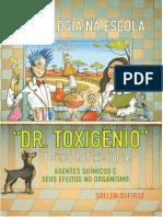 Doutor Toxigênio e os átomos da natureza