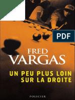Vargas,Fred(1996) Un Peu Plus Loin Sur La Droite