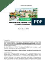 Agroecologia, Formar Produciendo, Producir Formando