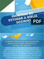 MANEIRAS DE ESTUDAR A BÍBLIA SOZINHO